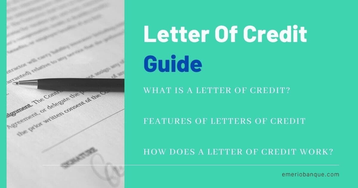 letter-of-credit-guide-features-importance-when-to-use-it