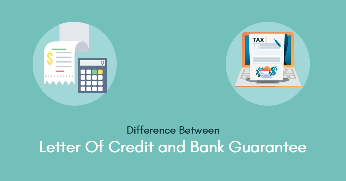 what-is-the-difference-between-bank-guarantee-and-letter-of-credit